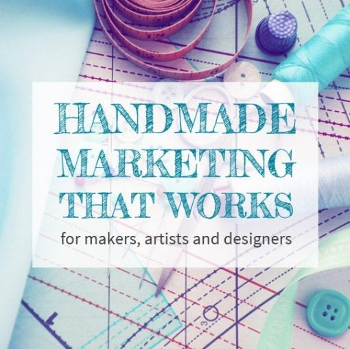 Handmade Marketing That Works by Creative Hive - The Inspired Boss