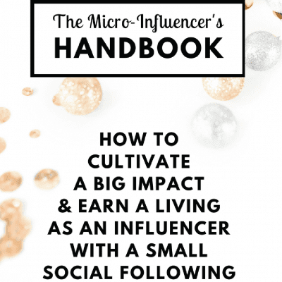 become a micro influencer with The Micro Influencer Handbook by Her Paper Route