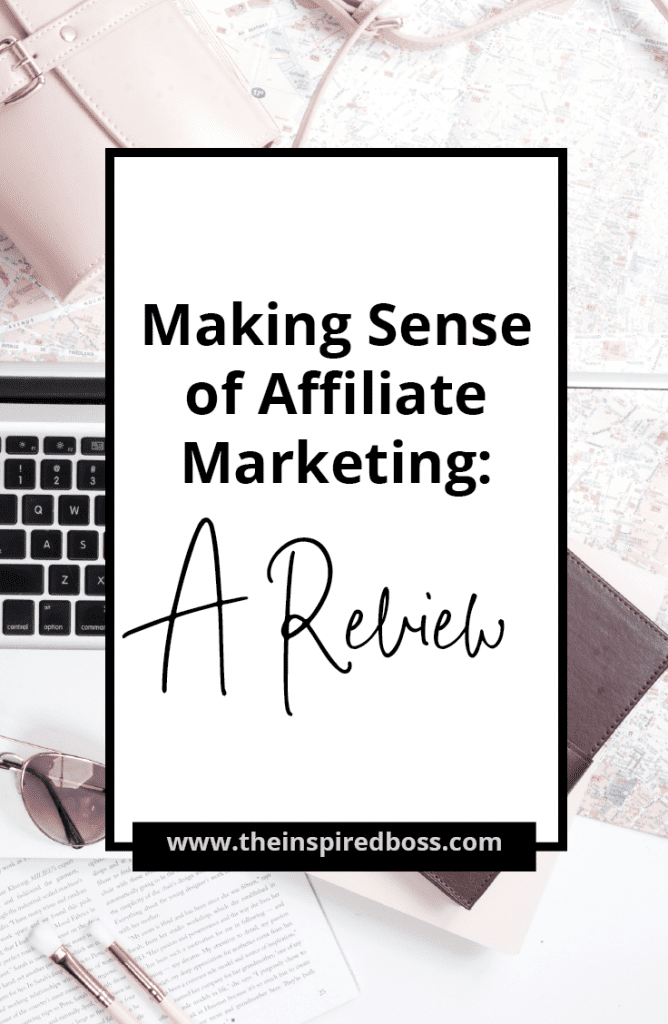 Making Sense of Affiliate Marketing review. Learn how this course has been a game changer for my business and why I recommend anyone that's investing time into affiliate marketing needs to do this ecourse