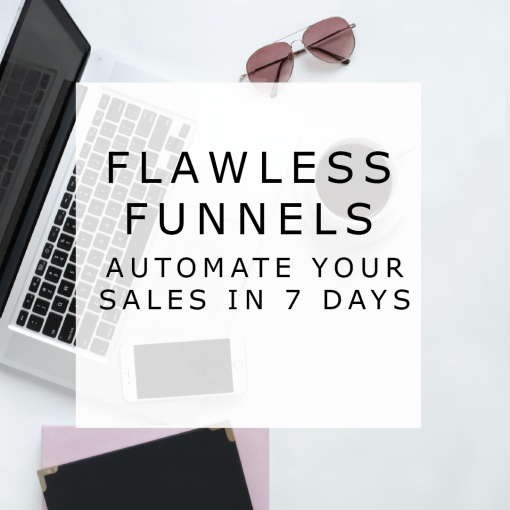 Flawless Funnels - automate your sales in 7 days