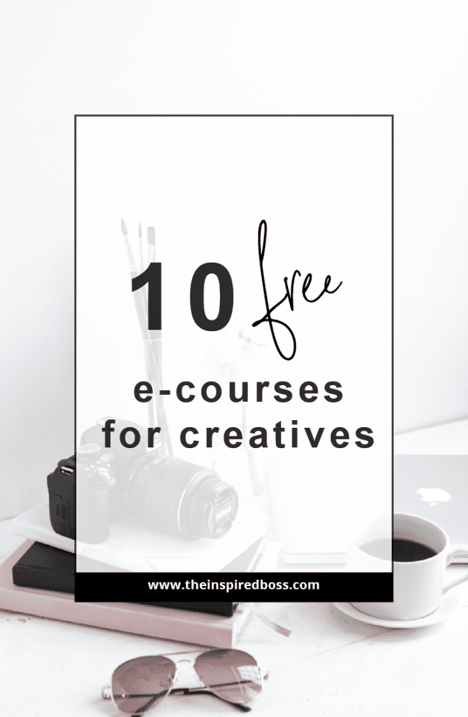 Here are 10 free e-courses that will help you create and grow your business.
