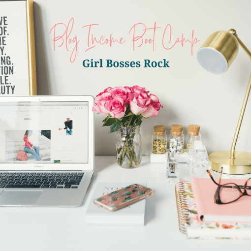 Blogging bootcamp course by Girl Bosses Rock