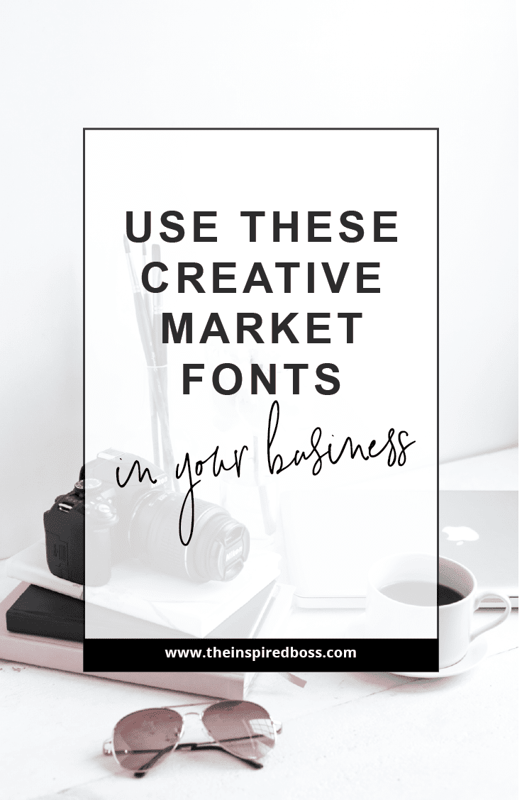Use the Creative Market fonts to create a beautifully branded business