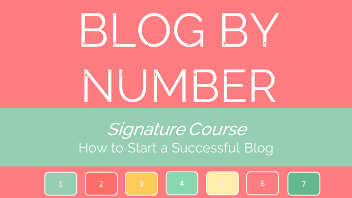 Best blogging course 1: Blog By Number course - learn how to get your blog up and off the ground.