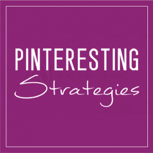 Blogging Like You Mean It – Pinteresting Strategies