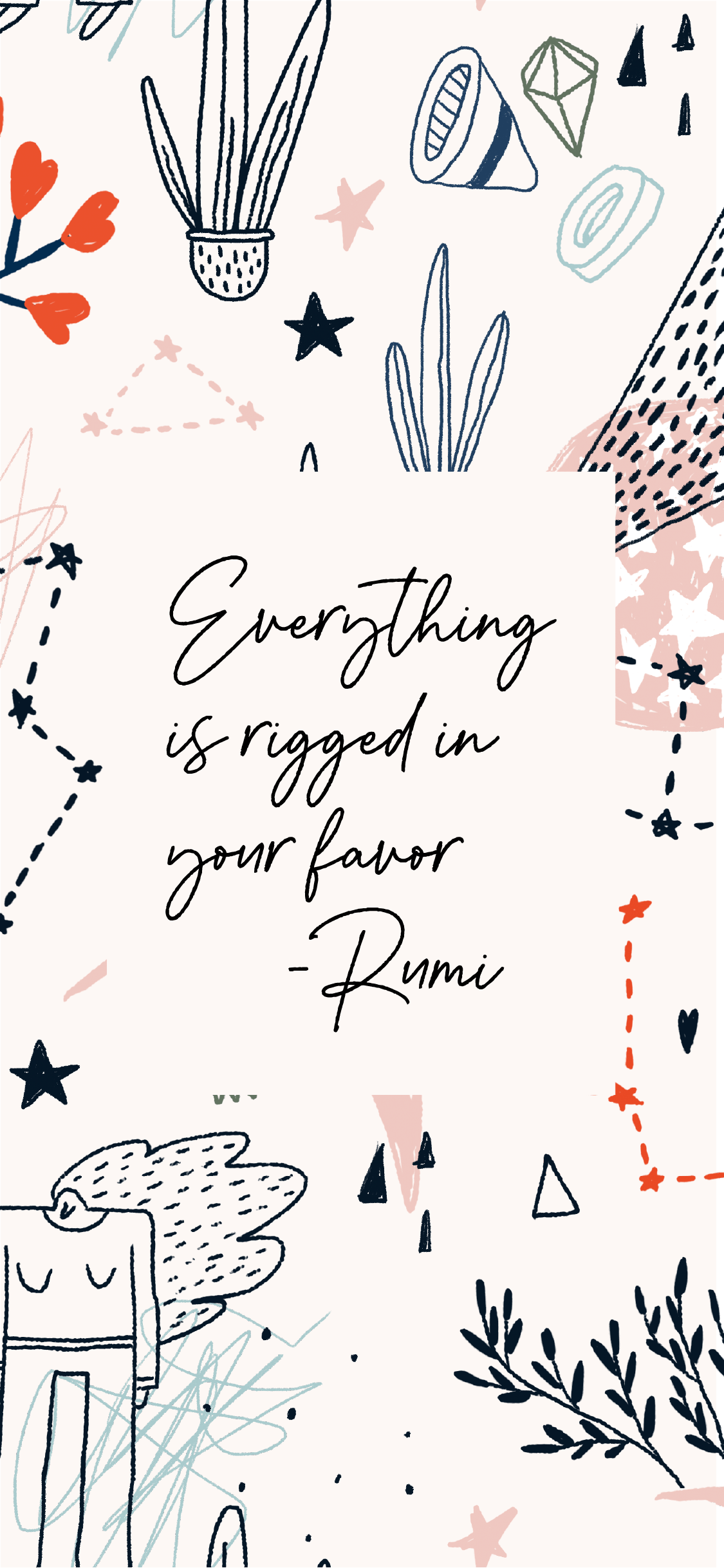 Super cute iPhone Wallpaper - Everything is rigged in your favour